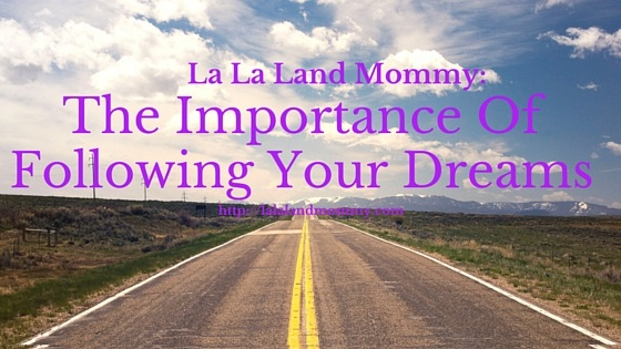 The Importance Of Believing In Your Dreams