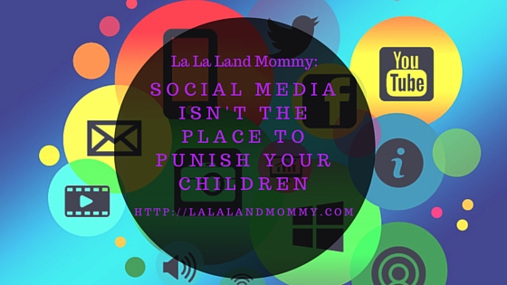 4 Reason Social Media Isn't The Place To Punish Your Children
